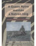 A Guaso Nyiro mentén a Natron-tóig - Zichy Kázmér Gróf