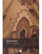 Katerina - Aharon Appelfeld