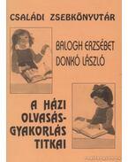 A házi olvasásgyakorlás titkai - Balogh Erzsébet