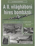 A II. világháború híres bombázói - Spick, Mike