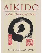 Aikido and the Harmony of Nature - Mitsugi Saotome