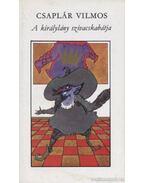 A királylány szivacskabátja - Csaplár Vilmos