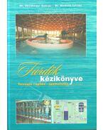 Fürdők kézikönyve - Ákoshegyi György Dr., Dr. Németh István