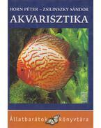 Akvarisztika - Horn Péter, Zsilinszky Sándor