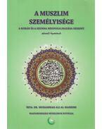 A muszlim személyisége - Al-Hashimi, Muhammad Ali Dr.