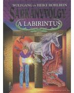 A labirintus - Hohlbein, Heike, Wolfgang Hohlbein