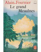 Le Grand Meaulnes - Alain-Fournier