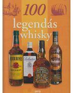 100 legendás whiskey - Alain-Xavier Wurst