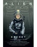 Alien: Covenant - Eredet - Alan Dean Foster