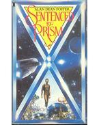 Sentenced to Prism - Alan Dean Foster