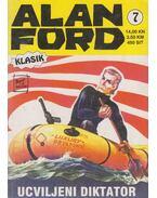 Alan Ford 7. - Ucviljeni diktator