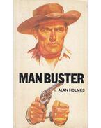 Man buster - Alan Holmes