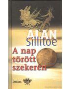 A nap törött szekerén - Alan Sillitoe