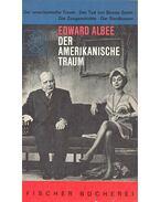 Der Amerikanische Traum - Albee, Edward