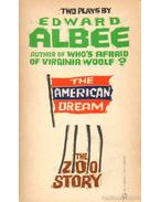 The American Dream; The Zoo Story - Albee, Edward