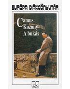 Közöny / A bukás - Albert Camus