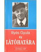 Illyés Gyula új látóhatára - Albert Tibor