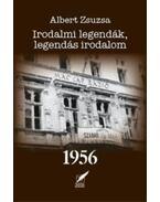 Irodalmi legendák, legendás irodalom 1956 - Albert Zsuzsa