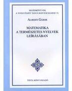 Matematika a természetes nyelvek leírásában - Segédkönyvek a nyelvészet tanulmányozásához 52. - Alberti Gábor