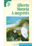 A megvetés - Alberto Moravia