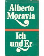 Ich und Er - Alberto Moravia
