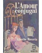 L'Amour conjugal - Alberto Moravia