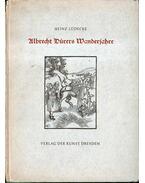 Albrecht Dürers Wanderjahre - Lüdecke, Heinz