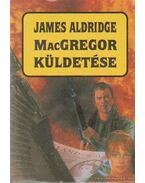 MacGregor küldetése - Aldridge, James