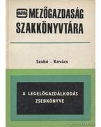 A legelőgazdálkodás zsebkönyve - Kovács Imre, Szabó János