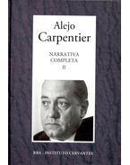 Narrativa Completa #2 - ALEJO CARPENTIER