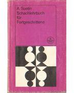 Schachlehrbuch für Fortgeschrittene - Aleksei Suetin