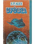 Ufóbia - Alex, S. P.