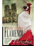 Flamenco Párizsban - Alexandra, Belinda