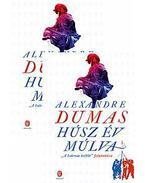 Húsz év múlva I-II. - Alexandre Dumas
