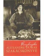 Konyhaszótár - Alexandre Dumas szakácskönyve - Alexandre Dumas