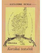 Korzikai testvérek/Herminie - Alexandre Dumas