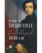 Emlékképek 1848-ról - Alexis de Tocqueville