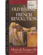 The Old Régime and the French Revolution - Alexis de Tocqueville
