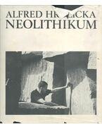 Neolithikum - Alfred Hrdlicka, Bernhard Buderath