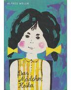 Das Mädchen Heika - Alfred Wellm