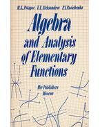 Algebra and Analysis of Elementary Functions - M. K. Potapov, V. V. Aleksandrow, P. I. Pasichenko