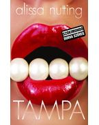 Tampa - Alissa Nutting