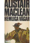 Hemliga vägar - Alistair MacLean