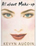 All about Make-Up - AUCOIN, KEVYN