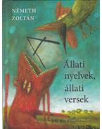 Állati nyelvek, állati versek - Németh Zoltán