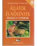 Állatok és növények - Dr. Franyó István, Dr. Fazekas György