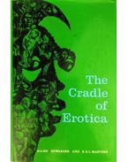 The Cradle of Erotica: A Study of Afro-Asian Sexual Expression and an Analysis of Erotic Freedom in Social Relationships - Allen Edwardes, R. E. L. Masters