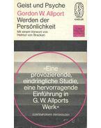 Werden der Persönlichkeit -  Gedanken zur Grundlegung einer Psychologie der Persönlichkeit - Allport, Gordon W.