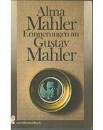 Erinnerungen an Gustav Mahler - Alma Mahler