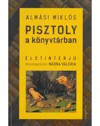Pisztoly a könyvtárban - Almási Miklós